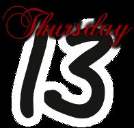 Thursday13