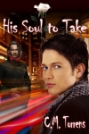 His Soul To Take, By C.M. Torrens